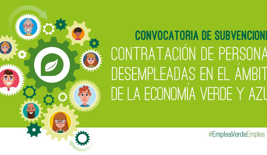 Apoyo a la contratación de personas desempleadas en el ámbito de la economía verde y azul