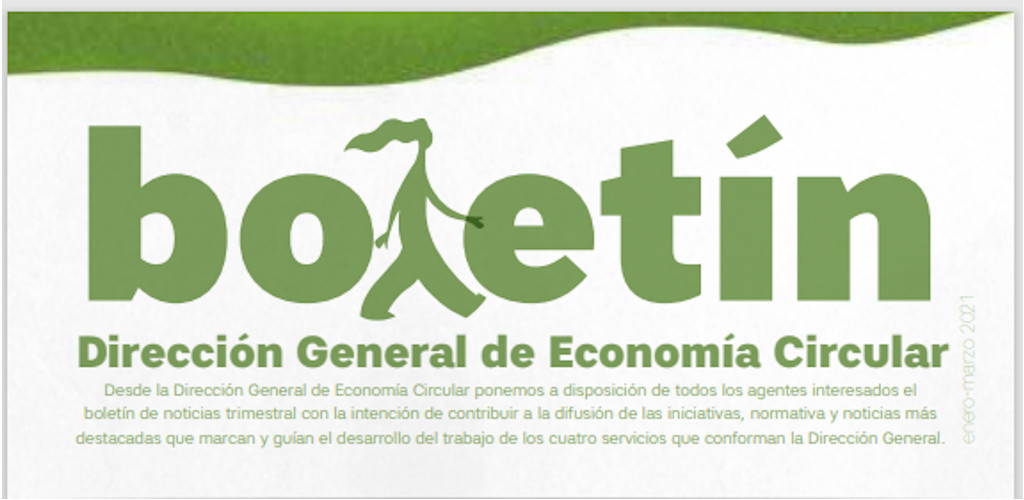 Boletín de la Dirección General de Economía Circular 'Enero-Marzo 2021'